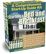 Starting a Bed and Breakfast Start-Up Guide Kit